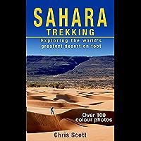 Sahara Trekking: Exploring the World's Greatest Desert on Foot (English Edition)