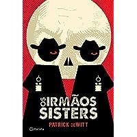 Os irmãos Sisters: 3ª Edição