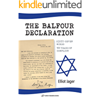 The Balfour Declaration: 67 Words: 100 Years of Conflict (English Edition)