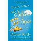 Death, Taxes, and Silver Spurs (A Tara Holloway Novel Book 7)