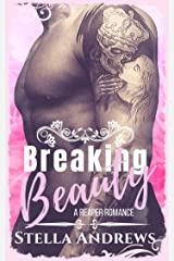 Breaking Beauty: A Second Chance Romance Kindle Edition