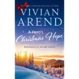 A Hero's Christmas Hope (Holidays in Heart Falls Book 3)
