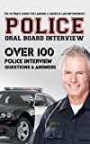 Police Oral Board Interview: Over 100 Police