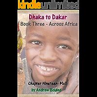 Dhaka to Dakar: Across Africa - Chapter 19: Mali