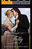 Tabitha's Folly (Regency House Party: Somerstone Book 5)