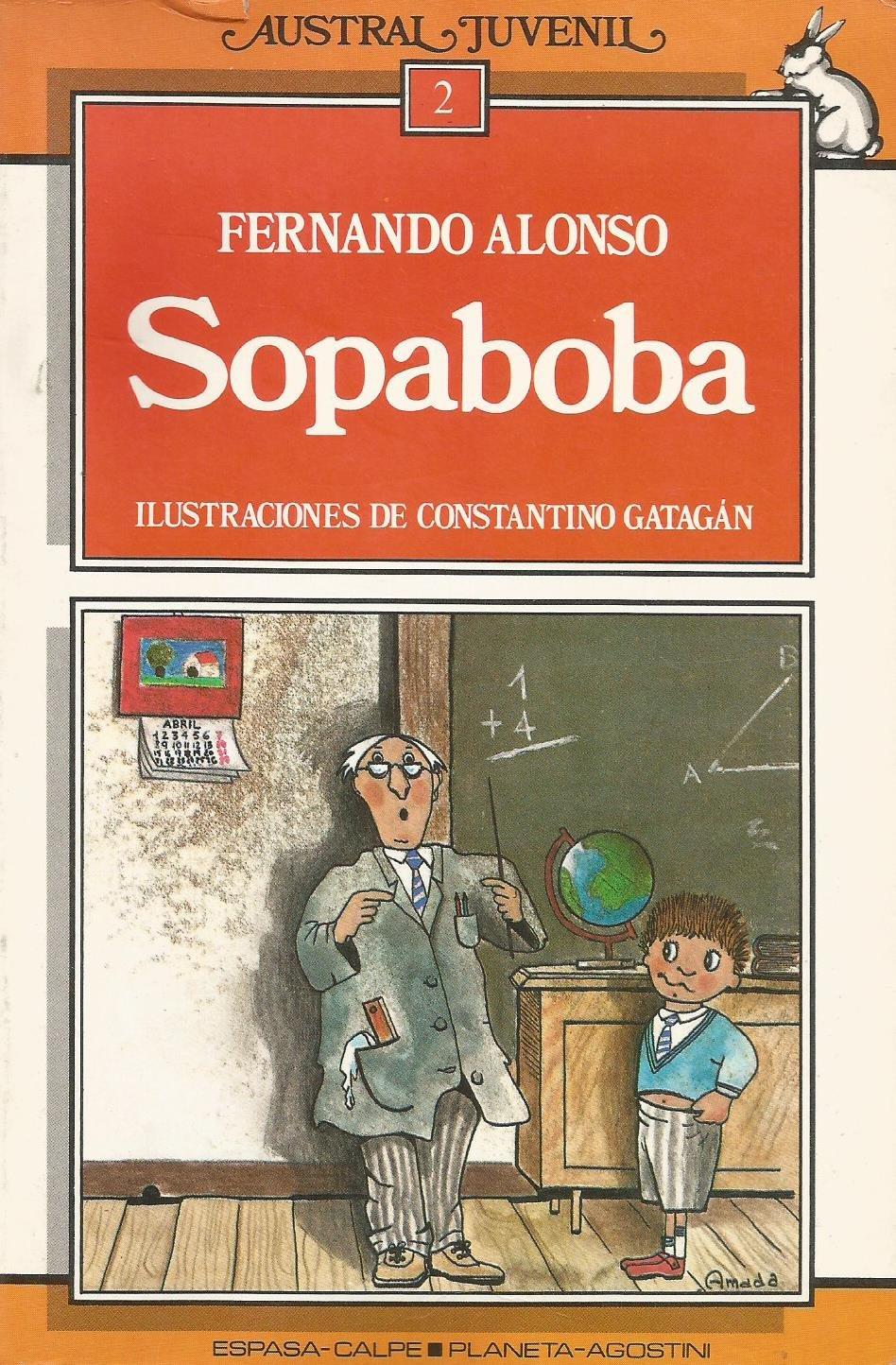 Sopaboba: FERNANDO ALONSO, CONSTANTINO GATAGAN ...
