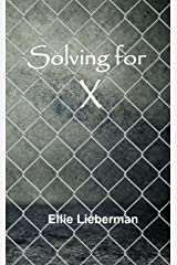 Solving for X Kindle Edition
