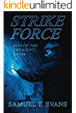 Strike Force Rise of the Crescent Moon