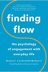 Finding Flow: The Psychology Of Engagement With Everyday Life Kindle Edition