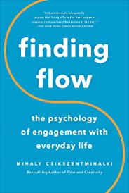 Finding Flow: The Psychology Of Engagement With Everyday Life (Masterminds Series) (English Edition)