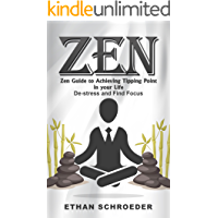 Zen: Zen Guide to Achieving Tipping Point in your Life: De-stress and Find Focus book cover