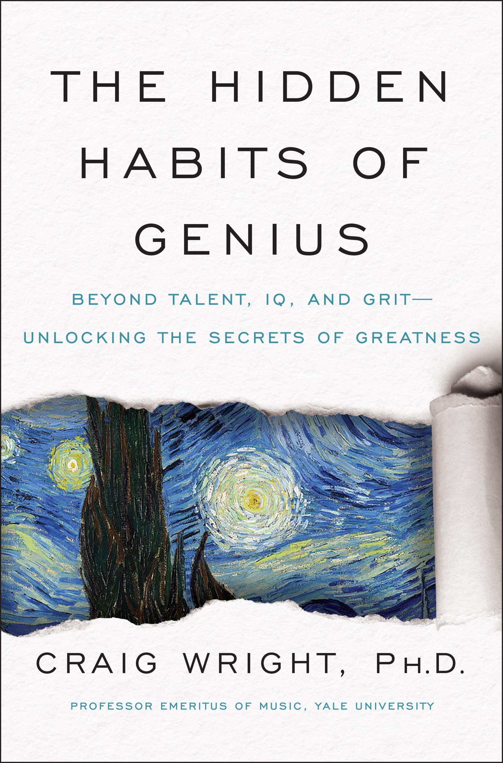 The Hidden Habits of Genius by Craig Wright