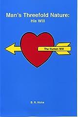 Man's Threefold Nature: His Will - Volume 3