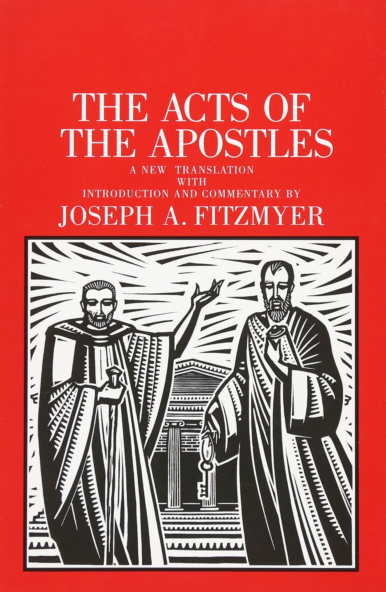 The Acts of the Apostles (The Anchor Yale Bible Commentaries