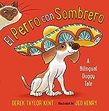 El Perro con Sombrero: A Bilingual Doggy Tale (Spanish Edition)