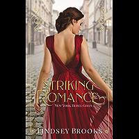 Striking Romance (New York Rebel Girls Book 1) (English Edition)