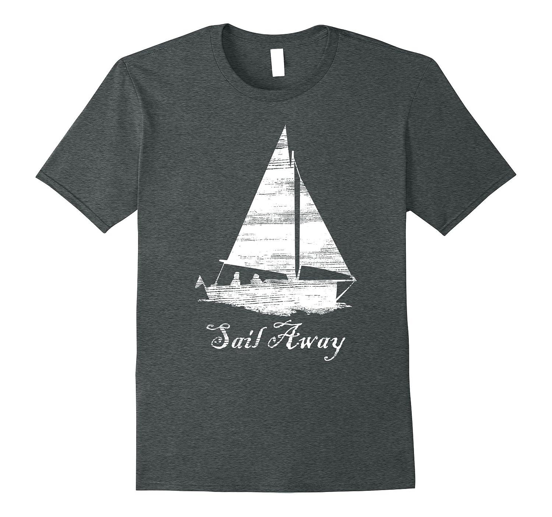 Distressed Sail Away Sailboat Summer Boating Fun T-shirt