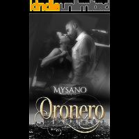ORONERO (Dirty Series Vol. 1)