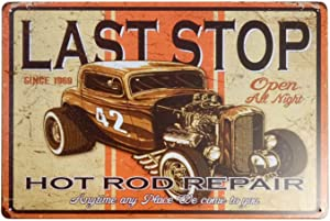 Last Stop Hot Rod Repair Retro Vintage Decor Metal Tin Sign 12 X 8 Inches