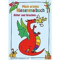 Ritter und Drachen: Mein erstes Riesenmalbuch