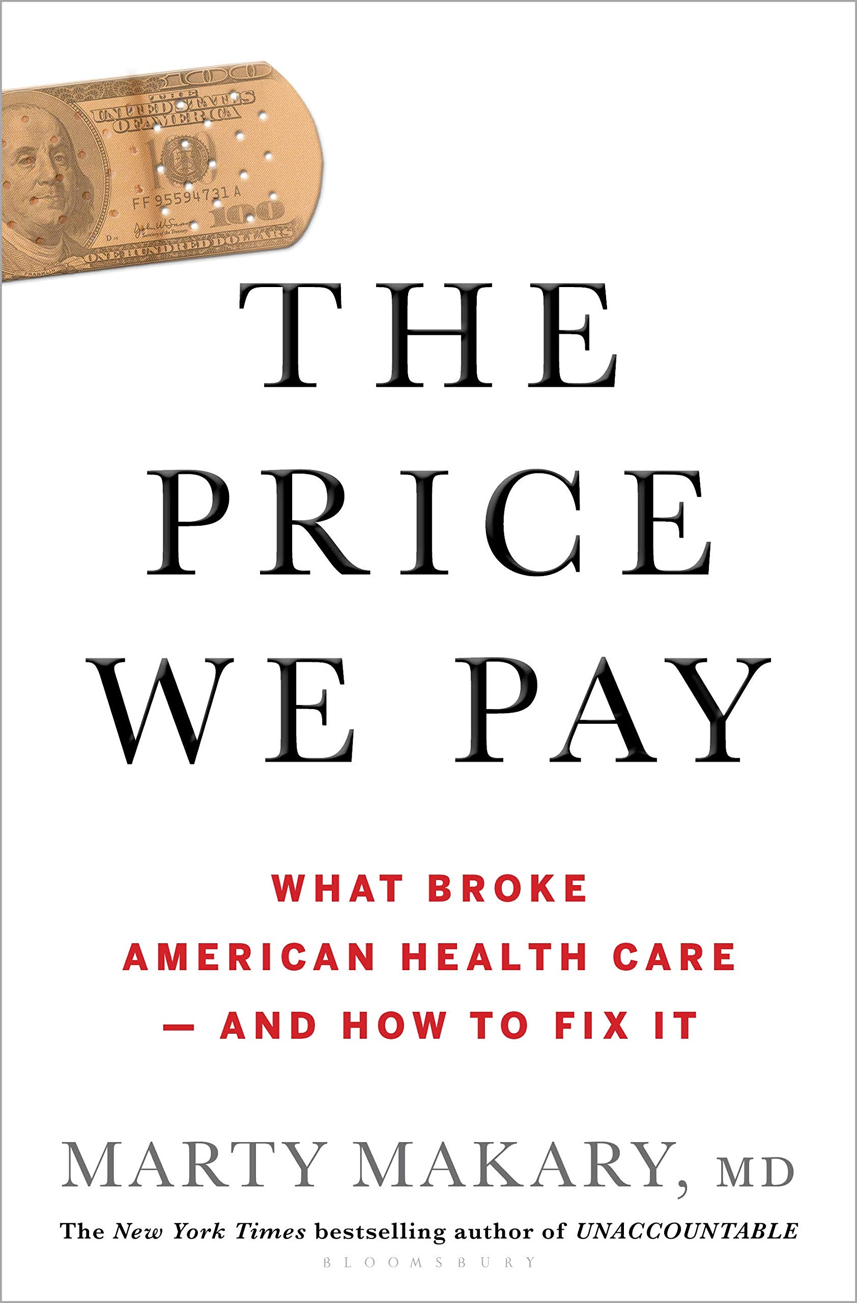 The Price We Pay: What Broke American Health Care–And How to Fix It