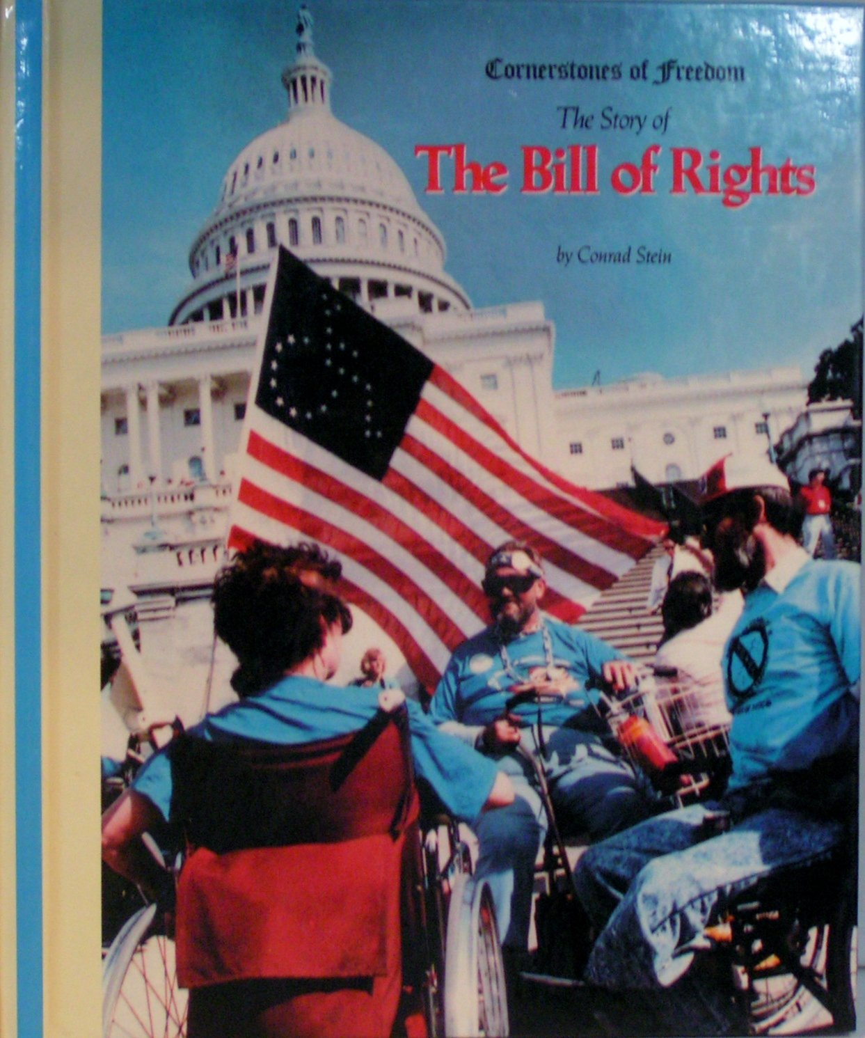 The Bill of Rights (Cornerstones of Freedom Second Series)