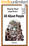 All About People: The Story of Human Development (Word by Word English Readers Book 12)