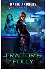 Traitor's Folly (The Code of the Keepers Book 1) Kindle Edition
