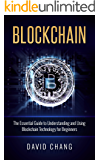Blockchain: The Essential Guide to Using Blockchain Technology for Beginners (Financial Technology  Book 1)