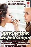 She Stole my Manhood (English Edition)