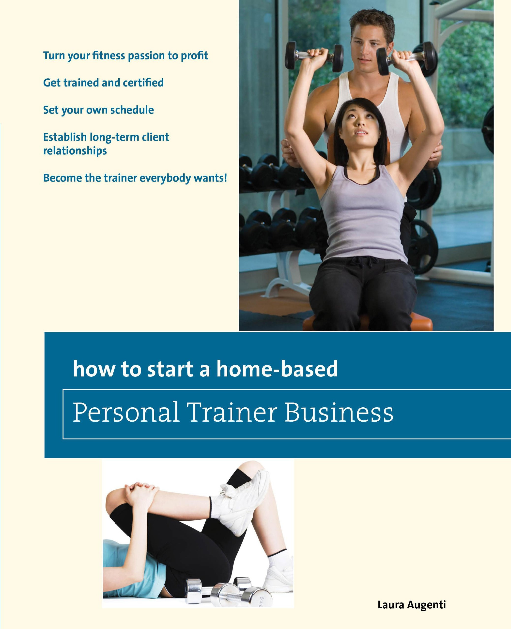 How To Start A Home Based Personal Trainer Business Turn Your