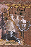 Duel Visions