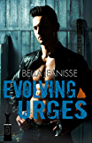 Evolving Urges (Gasoline Book 3)
