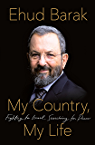 My Country, My Life: Fighting for Israel, Searching for Peace