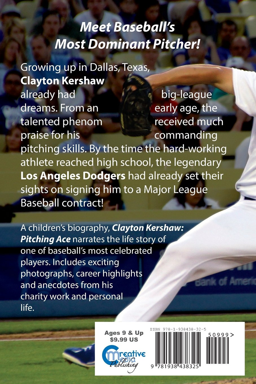 Clayton Kershaw: Pitching Ace: Sportstars Volume 4: Christine Dzidrums,  Joseph Dzidrums: 9781938438325: Amazon: Books