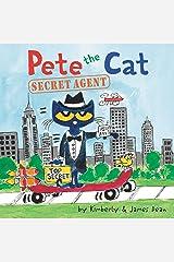 Pete the Cat: Secret Agent Kindle Edition