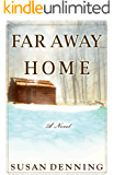 Far Away Home: An Historical Novel of the American West (Aislynn's Story Book 1)