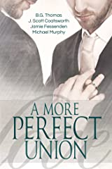 A More Perfect Union Kindle Edition