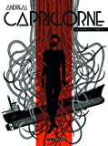 Intégrale Capricorne - tome 3 - Intégrale Capricorne 3