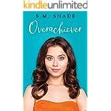 Overachiever (Slumming It Book 2)