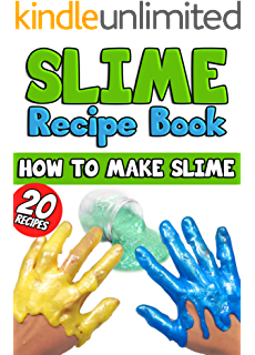 Ultimate slime kindle edition by alyssa jagan children kindle slime recipe book how to make slime 20 slime recipes inside including edible ccuart