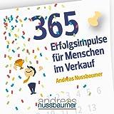 365 Erfolgsimpulse für Menschen im Verkauf