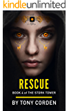 Rescue (The Stork Tower Book 4)