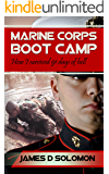 Marine Corps Boot Camp: How I survived 91 Days Of Hell