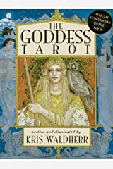The Goddess Tarot: The Official Guidebook Kindle Edition