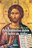 Pensamientos sobre el rostro de Jesús (dBolsillo MC) (Spanish Edition)