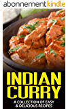 Indian Curry: A Collection of Easy & Delicious Recipes (English Edition)