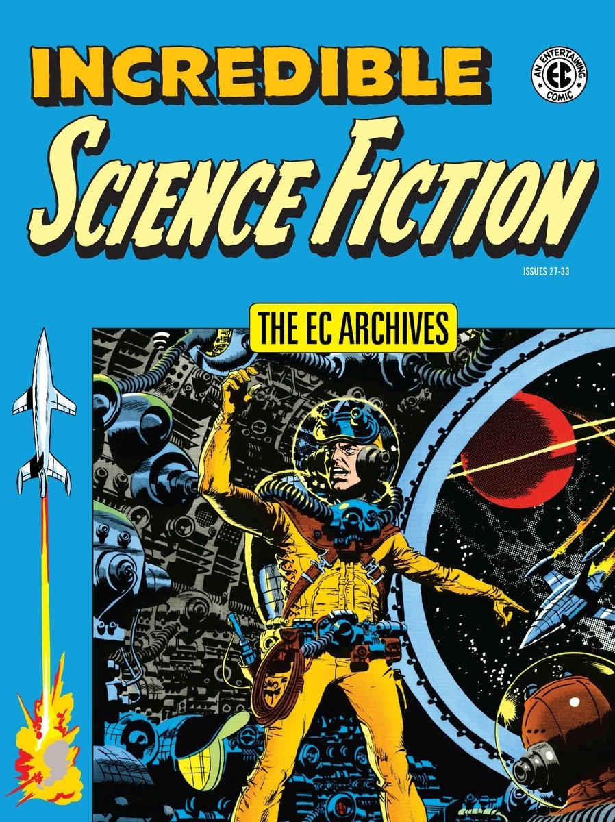 The EC Archives: Incredible Science Fiction by Dark Horse Books