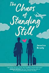 The Chaos of Standing Still Kindle Edition