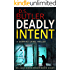 Deadly Intent (DS Jack Mackinnon Crime Series Book 8)